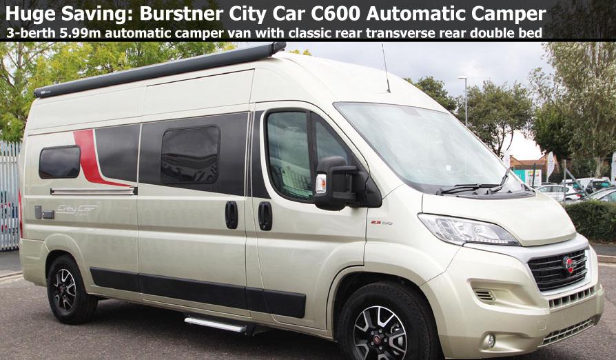 New 2018 Burstner City Car C600 Fiat 150 Automatic Camper Van N101064 Special Offer