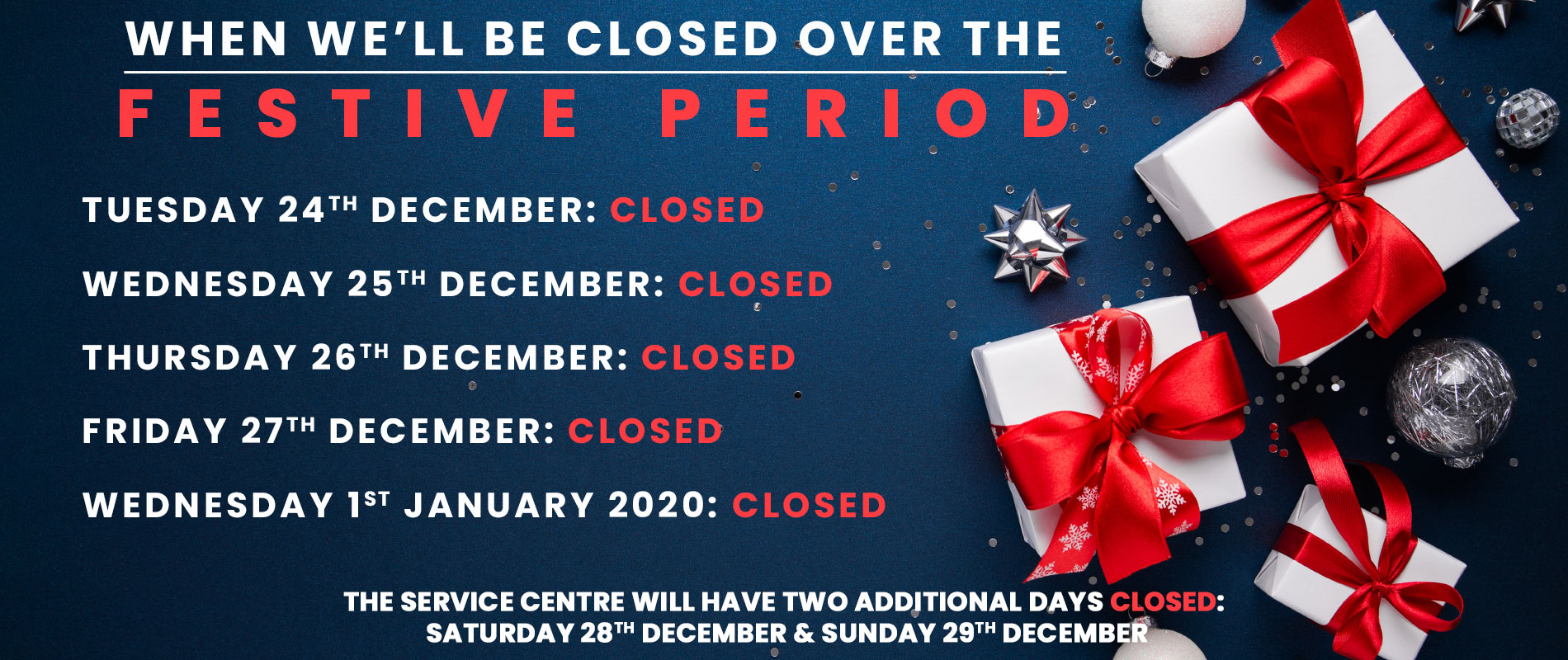 Festive Period Opening/Closed Days